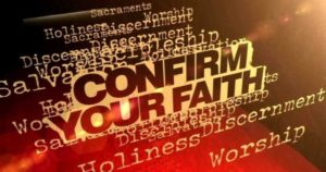 Confirm Your Faith