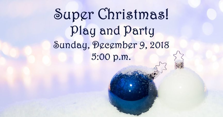 Super Christmas Play