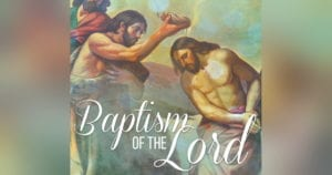 Baptism of the Lord Sunday